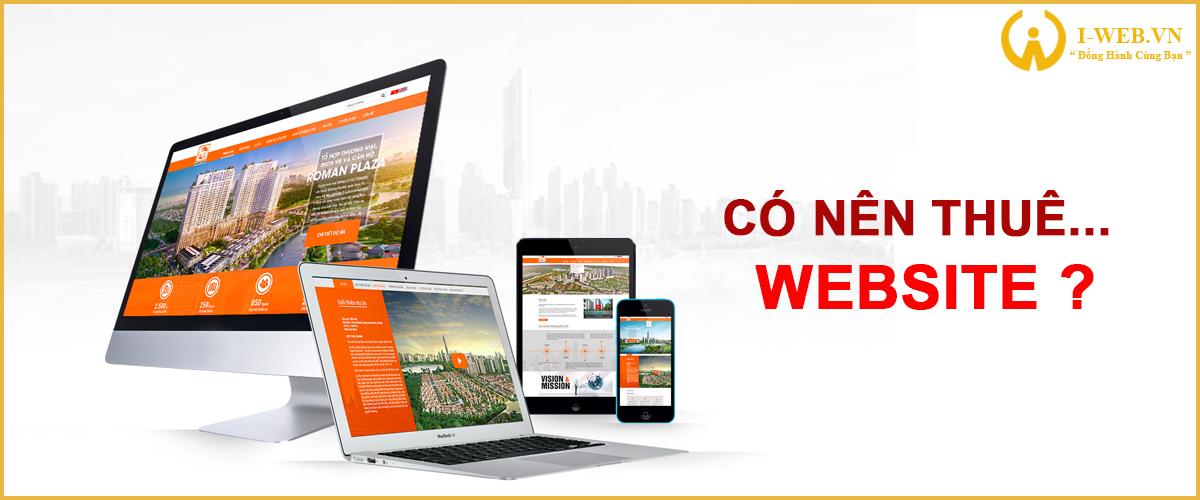 có nên thuê website không?