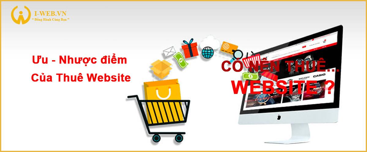 ưu nhược điểm của thuê web